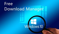 Collections of Free Download Managers for Windows 10 Users
